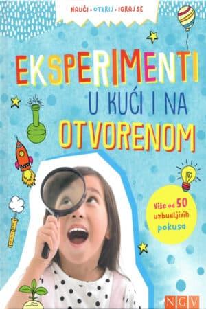 eksperimenti u kuci i na otvorenom