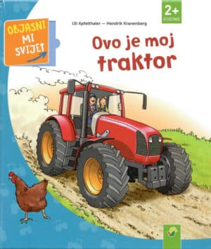 Ovo je moj traktor